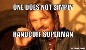 boromir-handcuffs-meme-generator-one-does-not-simply-handcuff-superman-5be09a