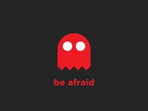 be-afraid