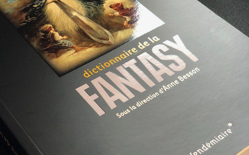 Ce nouveau dictionnaire de fantasy donne la parole aux érudits, aux fans et aux auteurs